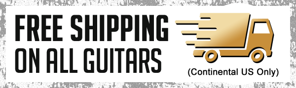 Free Shipping on all Guitars
